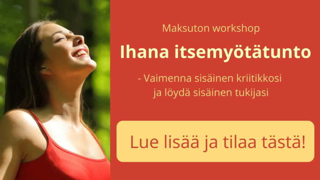 ilmainen-ihana-itsemyotatunto-workshop