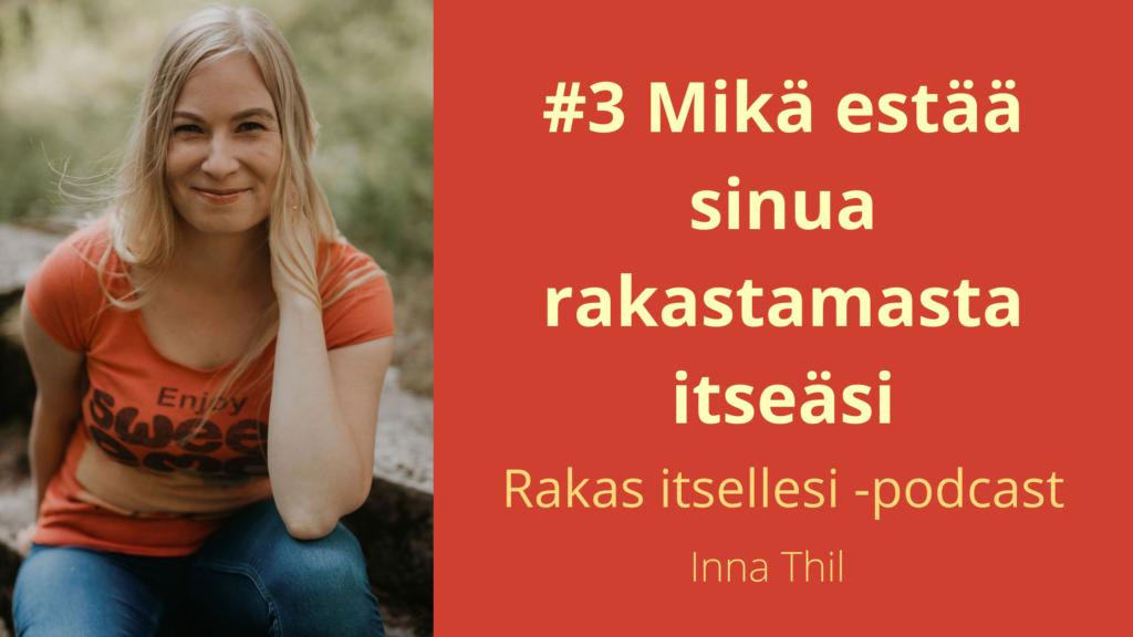 Mika-estaa-sinua-rakastamasta-itseasi