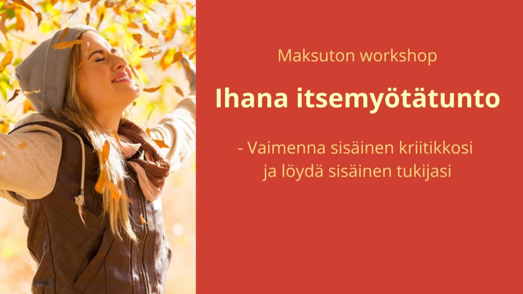 Ihana itsemyötätunto -workshop